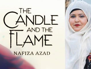 Book cover of The Candle and the Flame and photo of the author Nafiza Azad